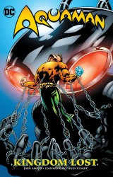 DC - Aquaman Kingdom Lost TPB