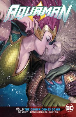 Aquaman (Rebirth) Vol 5 The Crown Comes Down TPB
