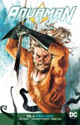 DC - Aquaman (Rebirth) Vol 6 Kingslayer TPB