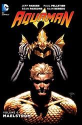 DC - Aquaman (New 52) Vol 6 Maelstrom TPB