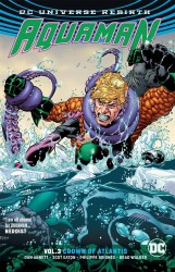 DC - Aquaman (Rebirth) Vol 3 Crown Of Atlantis TPB