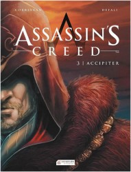Akılçelen - Assassin's Creed Cilt 3 Accipiter