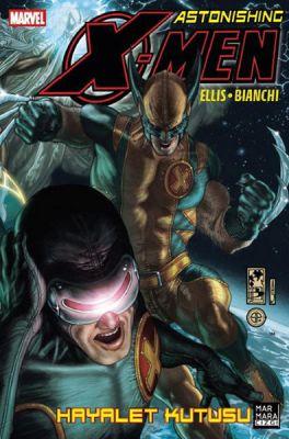 Astonishing X-Men Cilt 5 Hayalet Kutusu