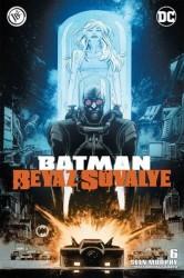 JBC Yayıncılık - Batman Beyaz Şövalye Sayı 6