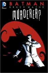 DC - Batman Bruce Wayne Murderer TPB