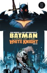 DC - Batman Curse Of The White Knight # 6