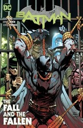 DC - Batman (Rebirth) Vol 11 The Fall And The Fallen TPB