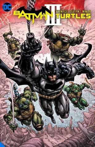 IDW - Batman Teenage Mutant Ninja Turtles III TPB