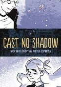 First Second - Cast No Shadow TPB
