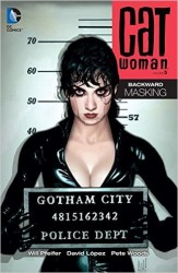DC - Catwoman Vol 5 Backward Masking TPB