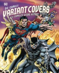 Diğer - DC Comics Variant Covers Complete Visual History HC
