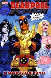 Marvel - Deadpool Vol 3 X Marks The Spot TPB