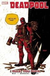 Marvel - Deadpool Vol 6 I Rule, You Suck TPB