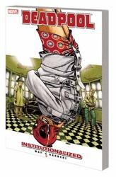 Marvel - Deadpool Vol 9 Institutionalized TPB