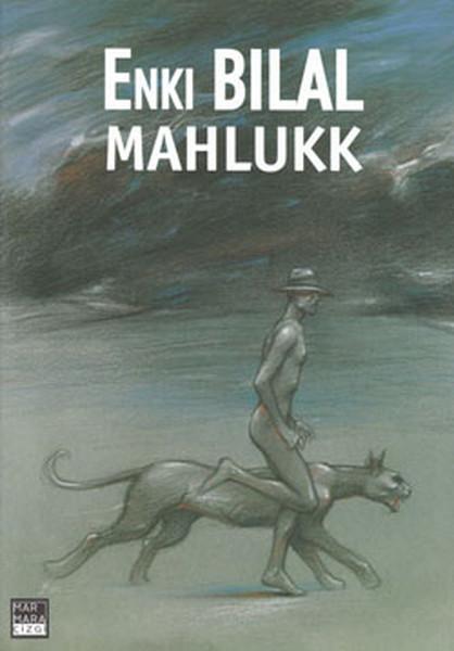 Marmara Çizgi - Enki Bilal Gazap Fırtınası Üçlemesi 1. Kitap Mahlukk
