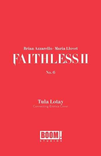 Boom! Studios - FAITHLESS II # 6 COVER B EROTICA CONNECTING VARIANT
