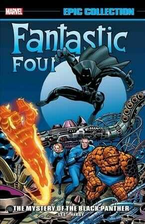 Marvel - Fantastic Four Epic Collection Mystery of the Black Panther TPB