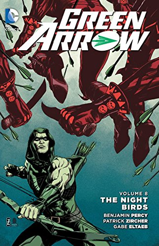 DC - Green Arrow (New 52) Vol 8 The Night Birds TPB