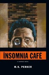 Dark Horse - Insomnia Cafe HC