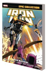 Marvel - Iron Man Epic Collection War Machine TPB