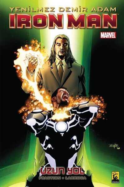 Iron Man - Yenilmez Demir Adam Cilt 10 Uzun Yol