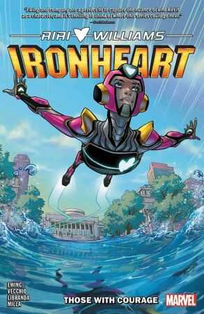 Marvel - Ironheart Vol 1 Those With Courage TPB