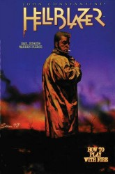 Vertigo - John Constantine Hellblazer Vol 12 How to Play With Fire TPB