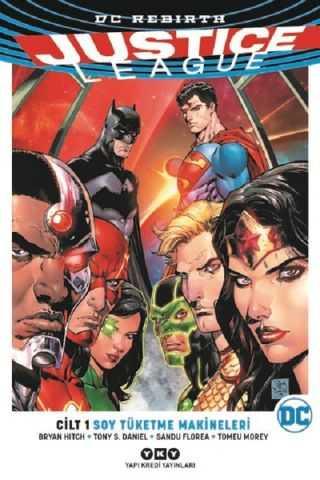 YKY - Justice League (Rebirth) Cilt 1 Soy Tüketme Makineleri