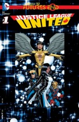 DC - Justice League United Futures # 1
