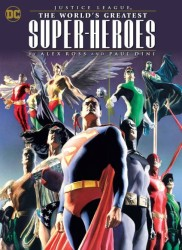 DC - Justice League World's Greatest Super Heroes by Ross & Dini TPB