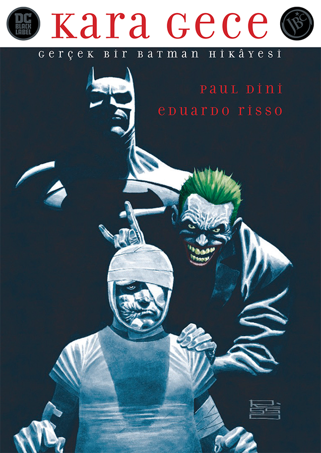 JBC Yayıncılık - Kara Gece Gerçek Bir Batman Hikayesi