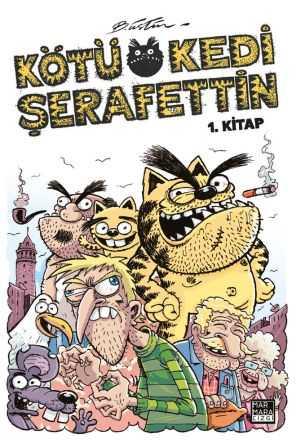 Marmara Çizgi - Kötü Kedi Şerafettin Cilt 1