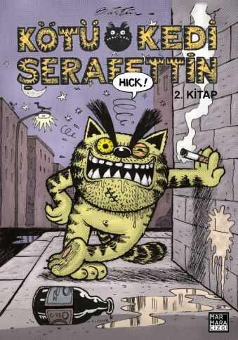 Marmara Çizgi - Kötü Kedi Şerafettin Cilt 2 Bülent Üstün İmzalı