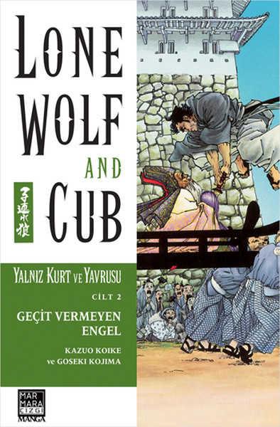 Marmara Çizgi - Lone Wolf And Cub - Yalnız Kurt Ve Yavrusu Cilt 2 Geçit Vermeyen Engel