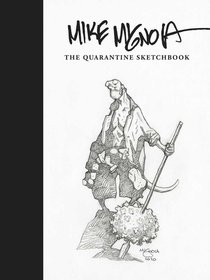 Dark Horse - MIKE MIGNOLA QUARANTINE SKETCHBOOK HC