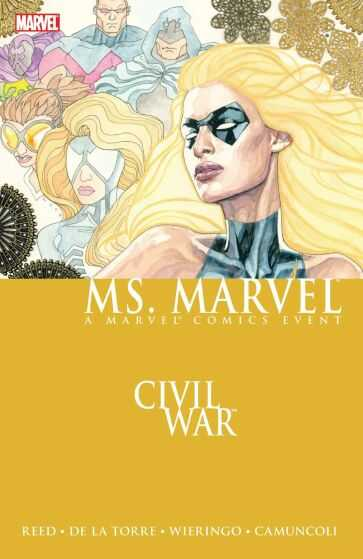 Marvel - Ms Marvel Vol 2 Civil War TPB