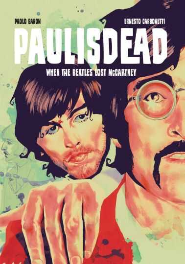 Image - Paul Is Dead When The Beatles Lost McCartney TPB