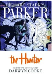IDW - Richard Stark's Parker Book One The Hunter HC