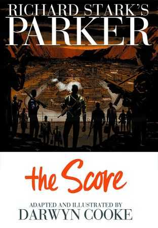 IDW - Richard Stark's Parker Book Three The Score HC