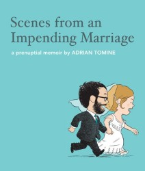 Drawn and Quarterly - Scenes From An Impending Marriage HC
