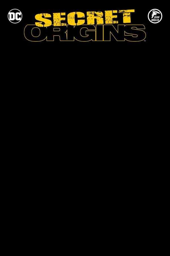 Çizgi Düşler - Secret Origins - Gizli Kökenler - Batman - Aquaman - Starfire Siyah Blank