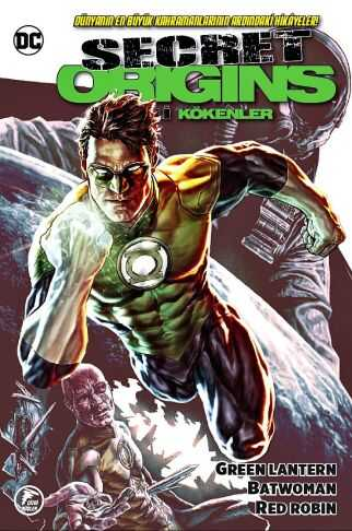 Çizgi Düşler - Secret Origins - Gizli Kökenler - Green Lantern - Batwoman - Red Robin