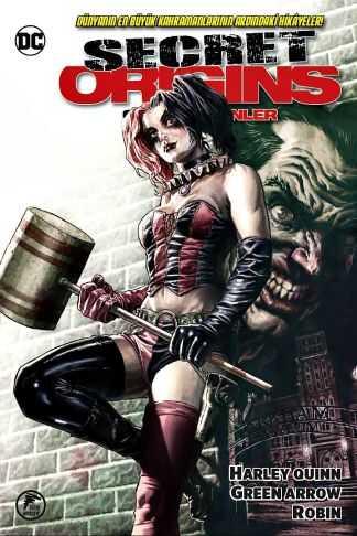 Çizgi Düşler - Secret Origins - Gizli Kökenler - Harley Quinn - Green Arrow - Robin