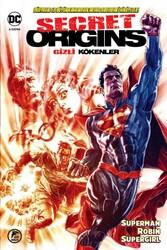 Çizgi Düşler - Secret Origins - Gizli Kökenler - Superman, Robin, Supergirl