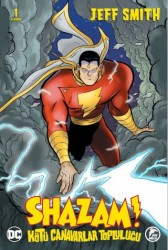 Çizgi Düşler - Shazam! Kötü Canavarlar Topluluğu Sayı 1