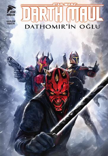 Çizgi Düşler - Star Wars Darth Maul Dathomir'in Oğlu