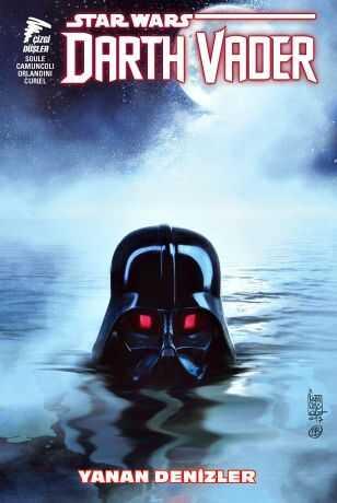 Çizgi Düşler - Star Wars Darth Vader Sith Kara Lordu Cilt 3 Yanan Denizler