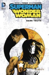 DC - Superman Wonder Woman (New 52) Vol 4 Dark Truth HC