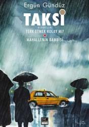 Marmara Çizgi - Taksi Hikayeleri Cilt 2 Terk Etmek Kolay Mı? / Mahallemin Bambisi
