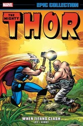 Marvel - Thor Epic Collection When Titans Clash TPB